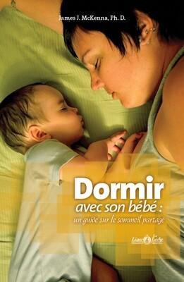 Dormir avec son bébé: un guide sur le sommeil partagé