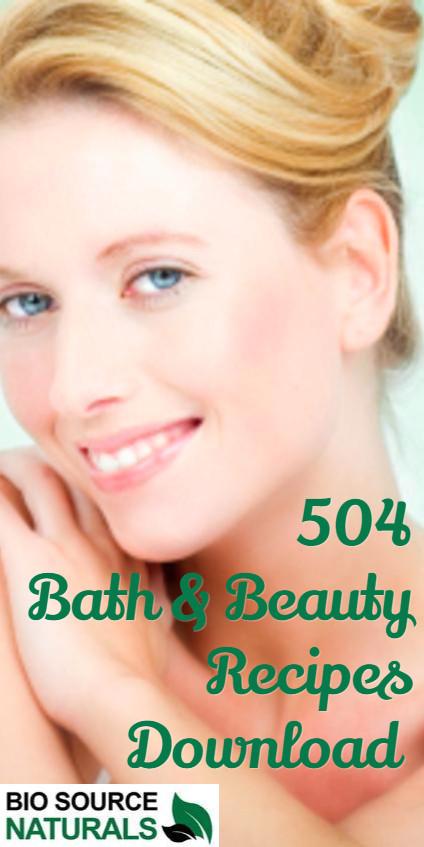 504 Bath & Beauty Recipes - Free Download