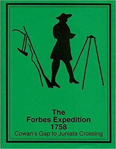 Forbes Expedition 1758 Cowen's Gap to Juniata Crossing