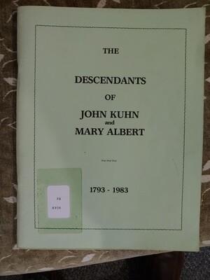 The Descendants of John Kuhn and Mary Albert