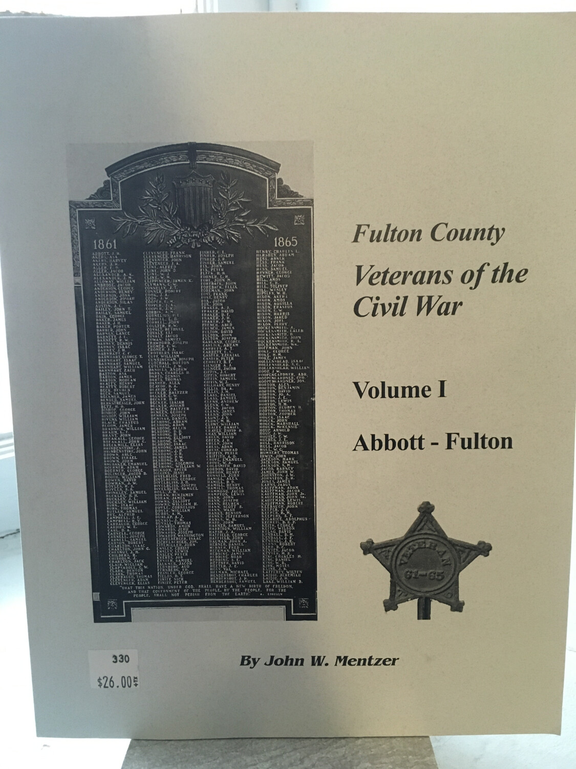 Fulton County: Veterans of the Civil War