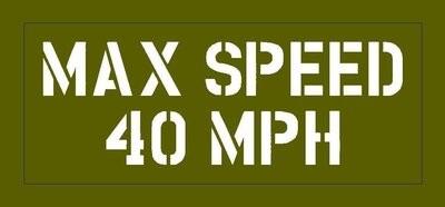 Max Speed stencil Jeep Dodge GMC stencil for re-enactors ww2 army prop