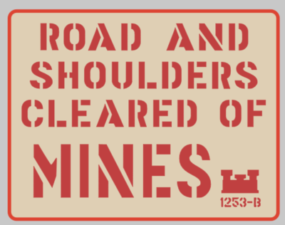 Roads Cleared of Mines sign stencil wartime ww2 prop re en actor