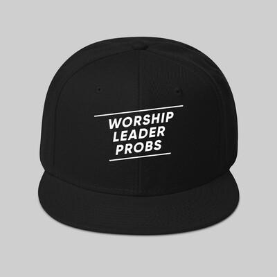 Worship Leader Probs Flat Bill