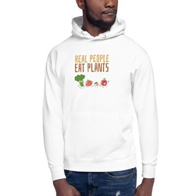 Real People Eat Plants Unisex Hoodie All Veggies