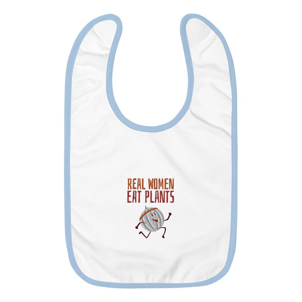Real Women Eat Plants Embroidered Baby Bib Cantaloupe