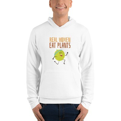 Real Women Eat Plants Unisex hoodie Muskmelon