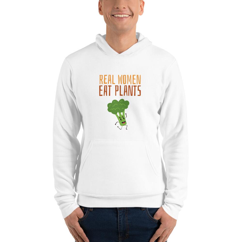 Real Women Eat Plants  Unisex hoodie Broccoli
