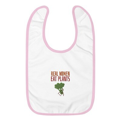 Real Women Eat Plants Embroidered Baby Bib Broccoli