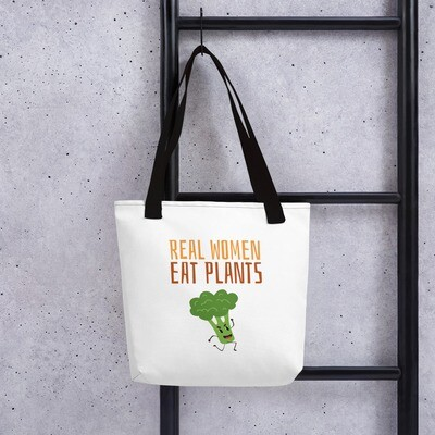 Real Women Eat Plants Tote bag Broccoli