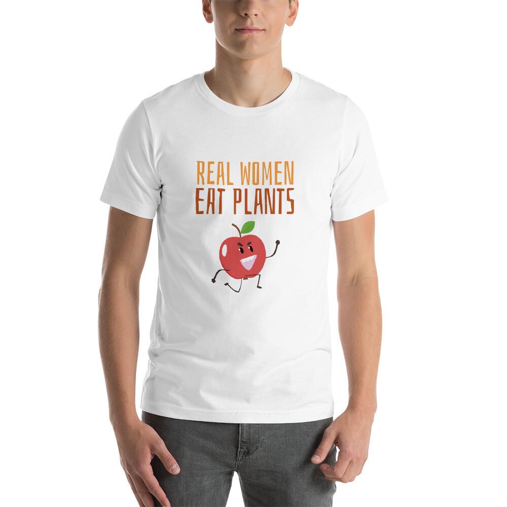Real Women Eat Plants Short-Sleeve Unisex T-Shirt Apple
