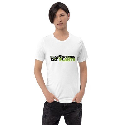Real Women Eat Plants Short-Sleeve Unisex T-Shirt Logo