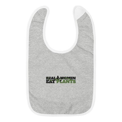 Real Women Eat Plants  Embroidered Baby Bib Logo