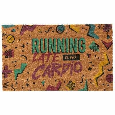 Felpudo Running Late is My Cardio