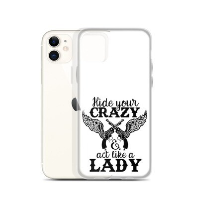 Hide Your Crazy iPhone Case