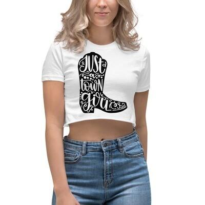Just A Town Girl Women's Crop Top