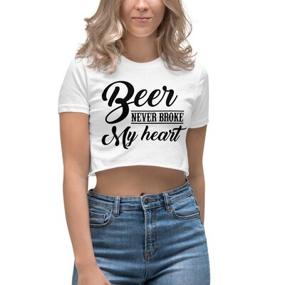 Beer Never Broke My Heart Women's Crop Top
