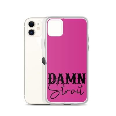 Damn Strait iPhone Case