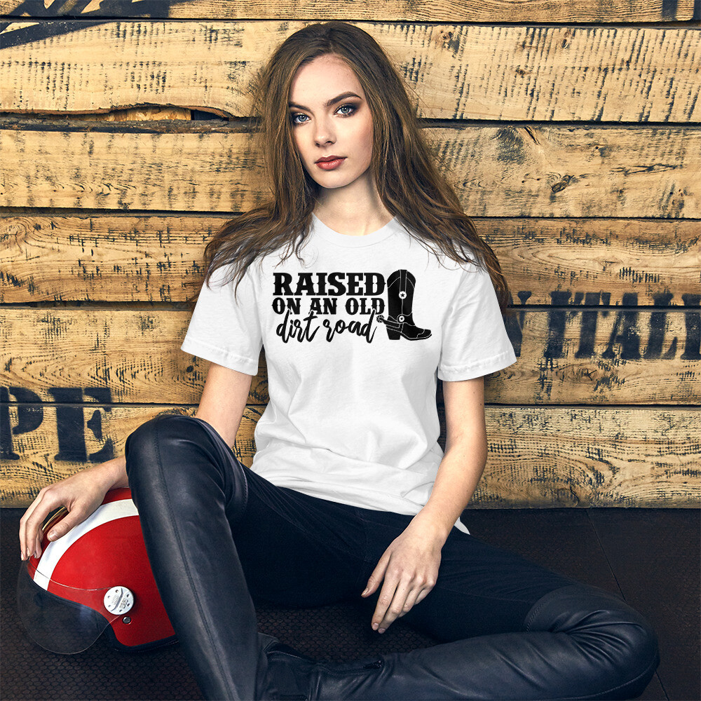 Raised On A Old Dirt Road Short-Sleeve Unisex T-Shirt/ Bella + Canvas 3001