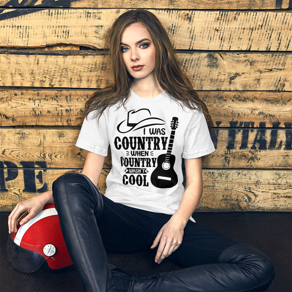 I Was Country When Country Wasn't Cool Short-Sleeve Unisex T-Shirt/ Bella + Canvas 3001
