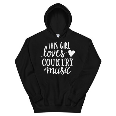 This Girl Loves Country Music Unisex Hoodie/ Gildan 18500