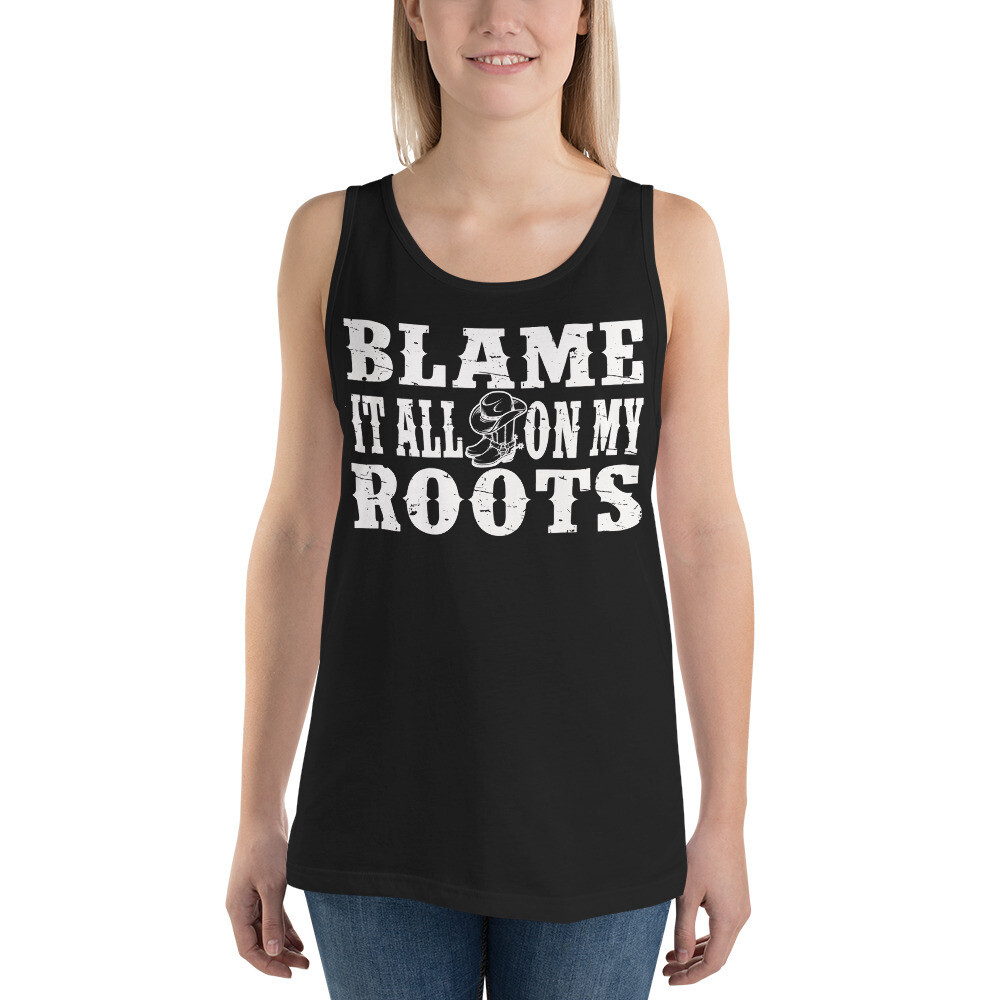 Blame It All On My Roots Unisex Tank Top/ Bella + Canvas 3480