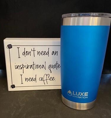 I Need Coffee Sign + Mug Gift Set
