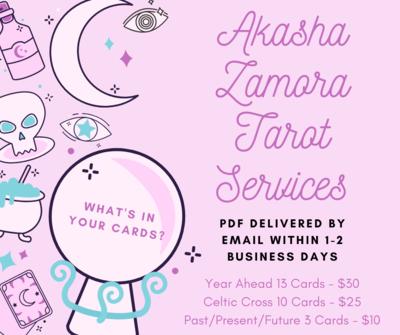 Akasha Zamora Tarot Card Reading