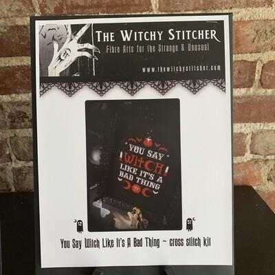 You Say Witch Cross Stitch Kit