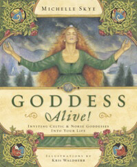 Goddess Alive