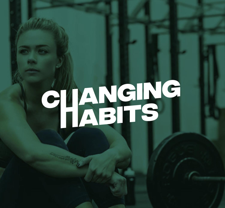 Changing Habits #MasaMuscular