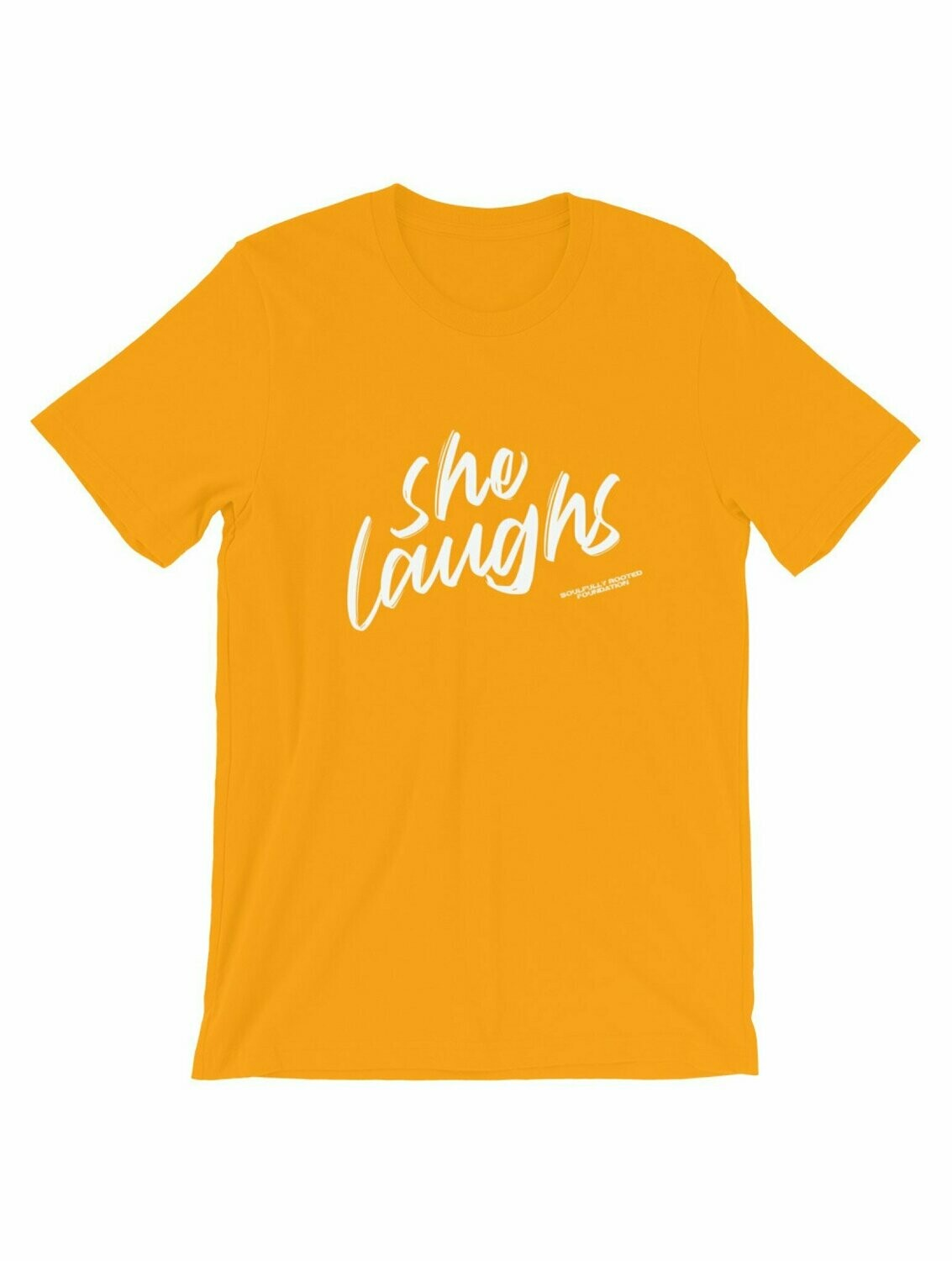 She Laughs Tee