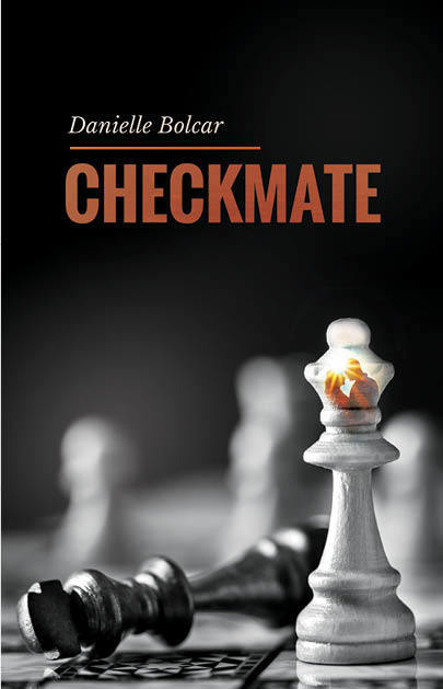 Checkmate by Danielle Bolcar
