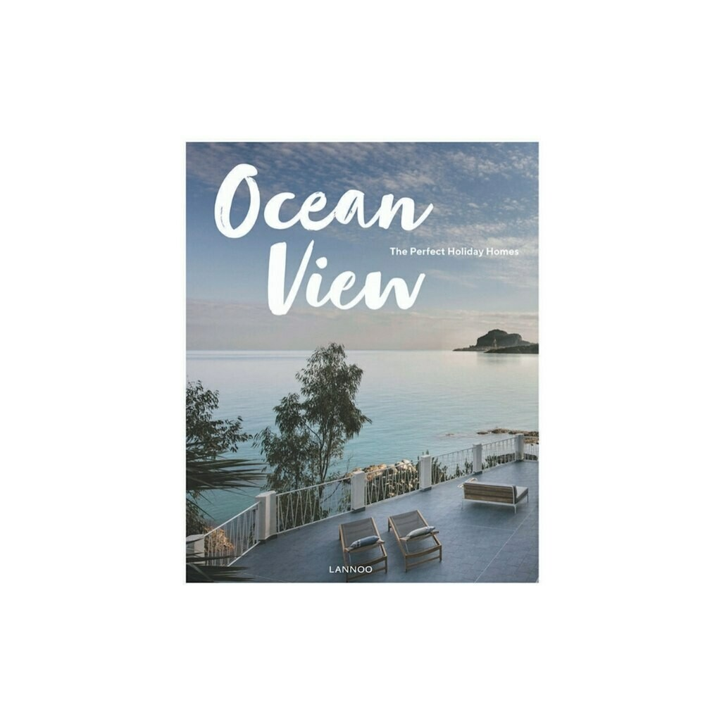 Ocean View: The Perfect Holiday Homes