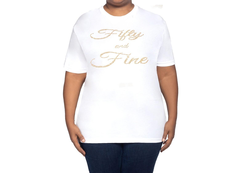 50 & Sexy White T Shirt
