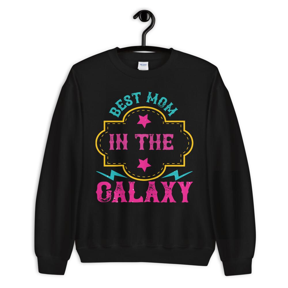 Best mom in the galaxy Unisex Sweatshirt