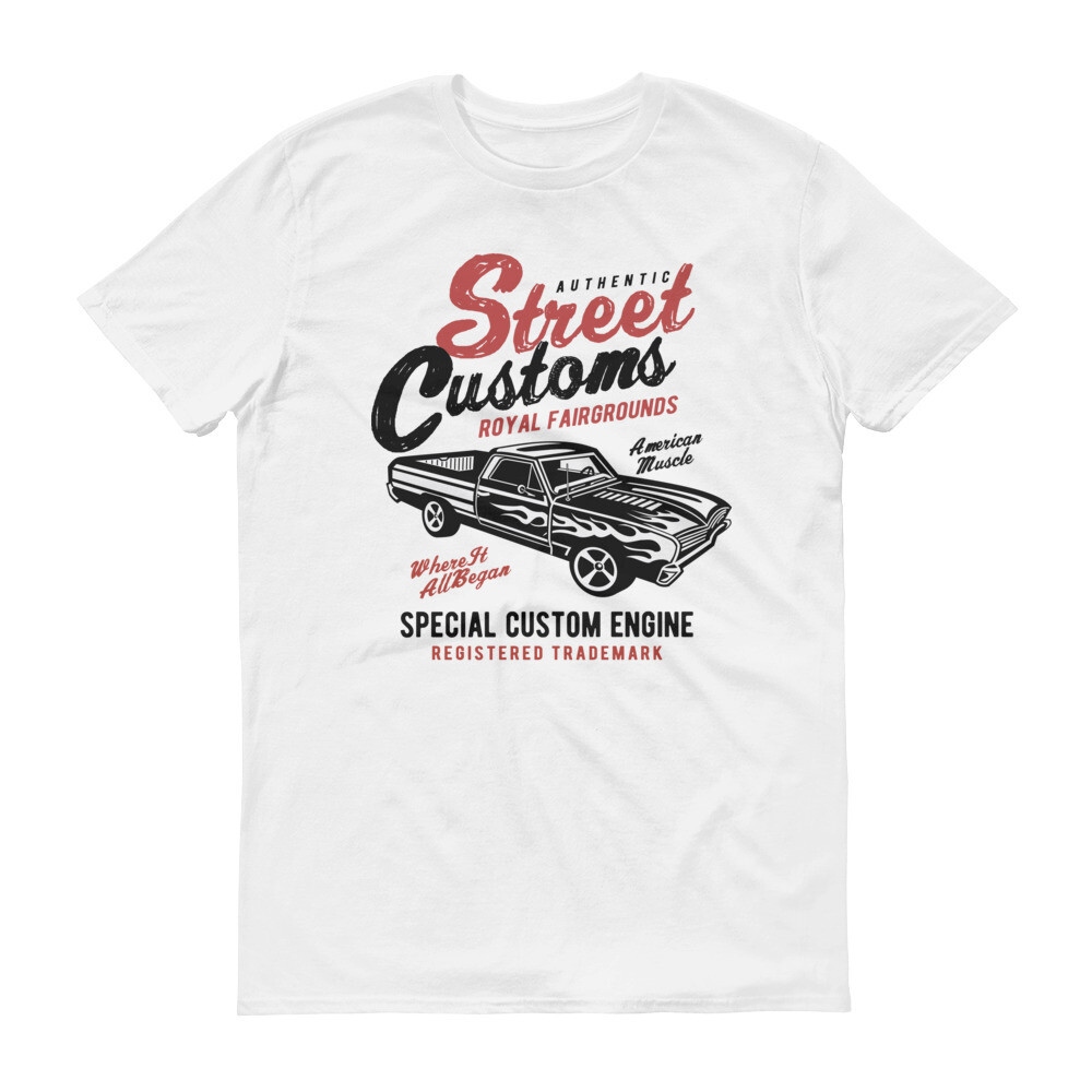 street authentic customs royal fairgrounds special custom engine car Short-Sleeve T-Shirt