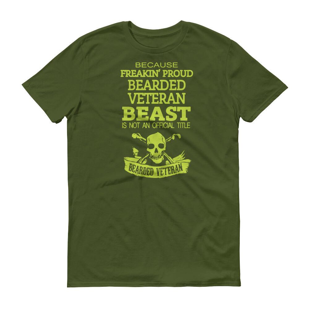Because franklin proud bearded veteran beast is not an official title  Short-Sleeve T-Shirt