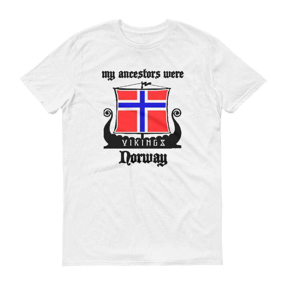 my acestors were vikings norway Short-Sleeve T-Shirt