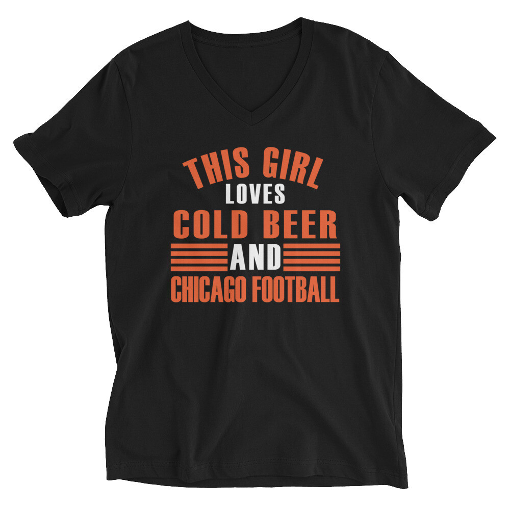 This girl loves cold beer and chicago football Unisex Short Sleeve V-Neck T-Shirt