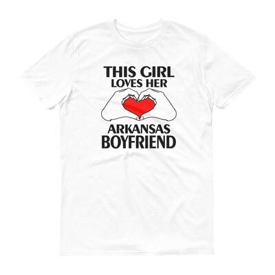 This girl loves her arkansas boyfriend Short-Sleeve T-Shirt