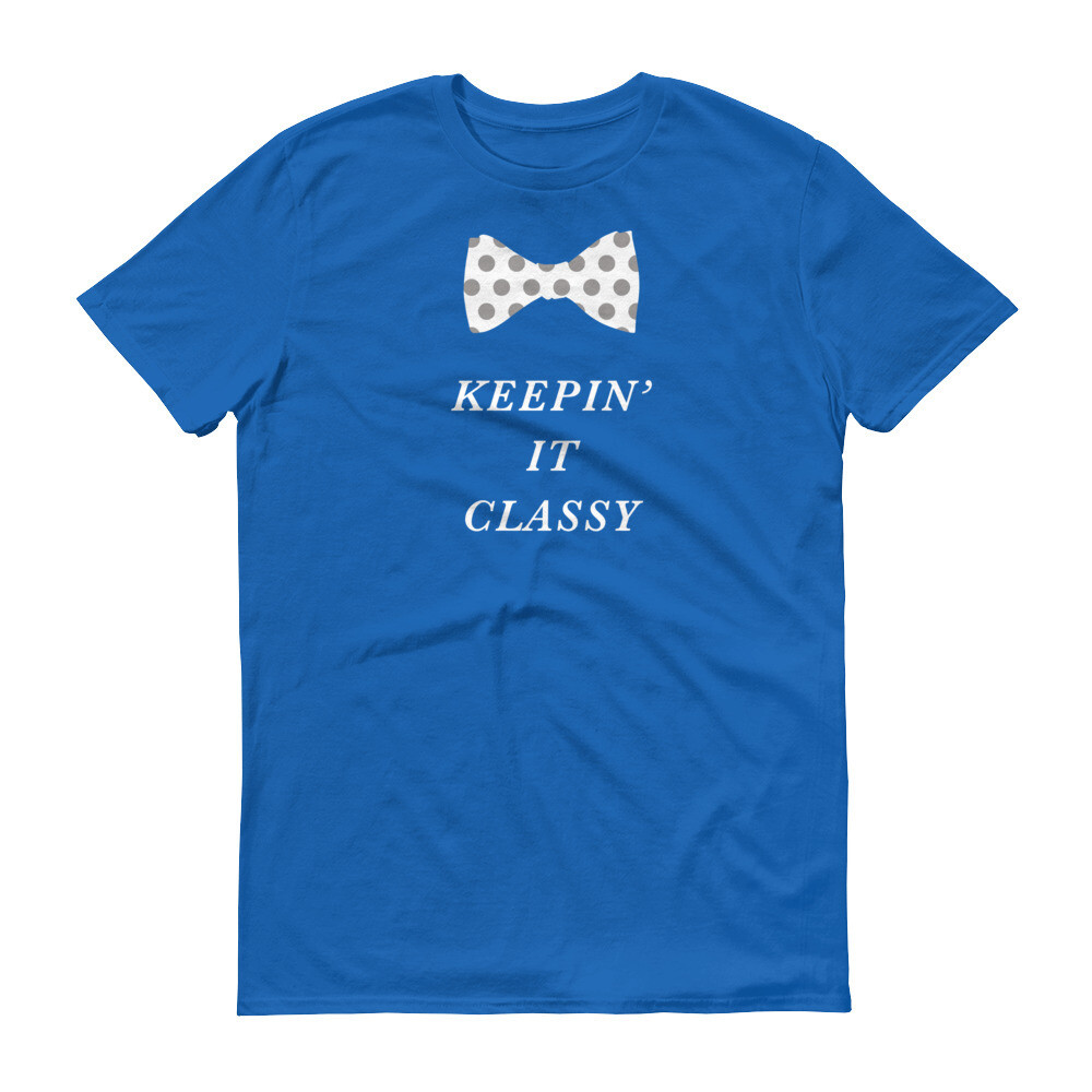 Keeping it classy Short-Sleeve T-Shirt
