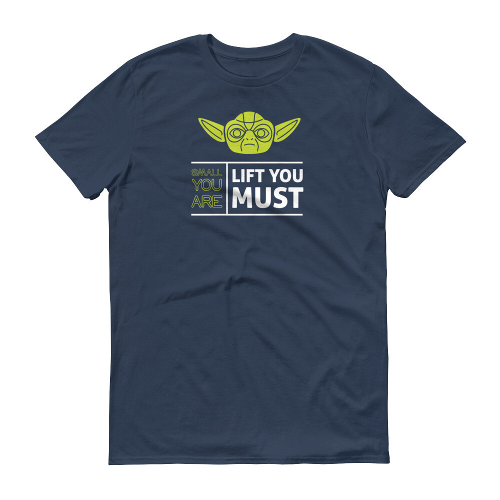Star wars small you care life you must yoda Short-Sleeve T-Shirt