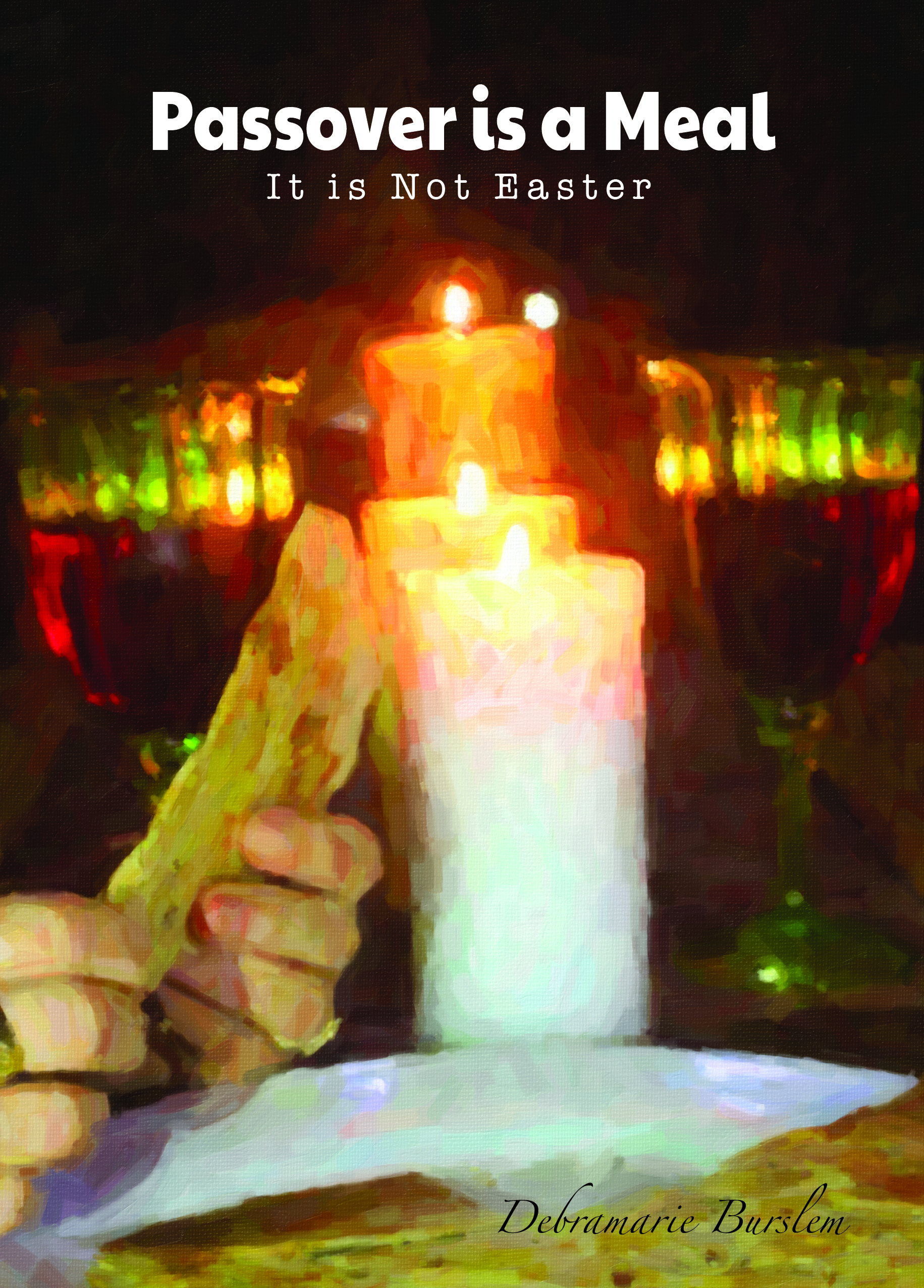 Passover Is a Meal - It is Not Easter (Paperback) PB-PM