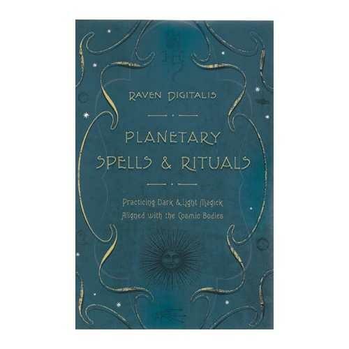 Planetary Spells & Rituals by Raven Digitalis