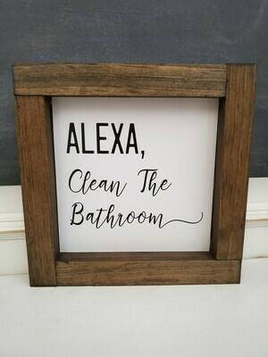 Wall Art - Alexa Clean The Bathroom (walnut)