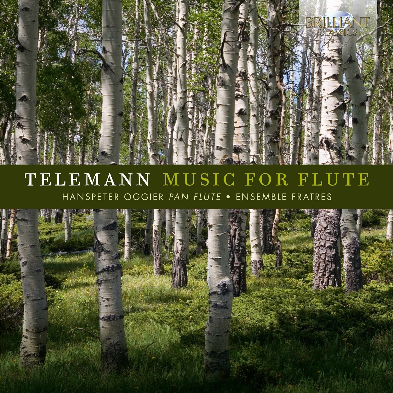 CD TELEMANN Music For Flute, Hanspeter Oggier und das Ensemble Fratres