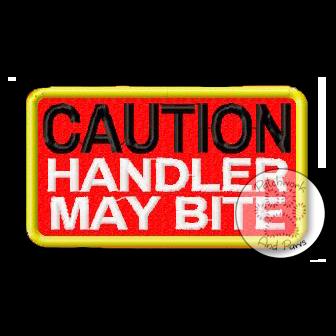 Caution Handler May Bite