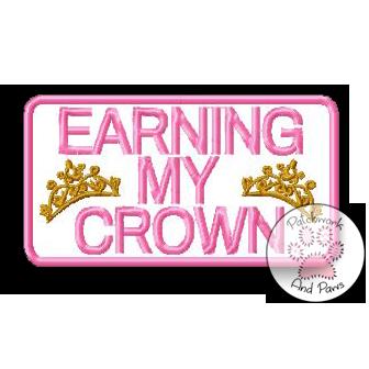 Earning My Crown