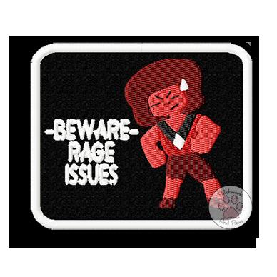 Beware Rage Issues
